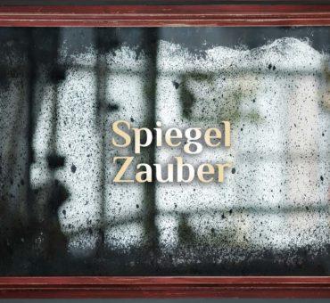 Spiegel-Zauber 🚪 Spieglein Spieglein 🚪 Tor zur anderen Welt