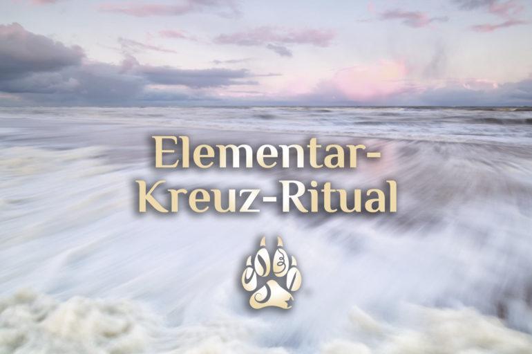Elementarkreuz-Ritual 🌱🔥💨💦✨ Ritual der Elemente 🌱🔥💨💦✨ elementare Bekreuzigung