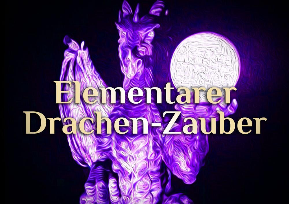 Drachen Magie | Drachen Zauber | Elementarer Zauber