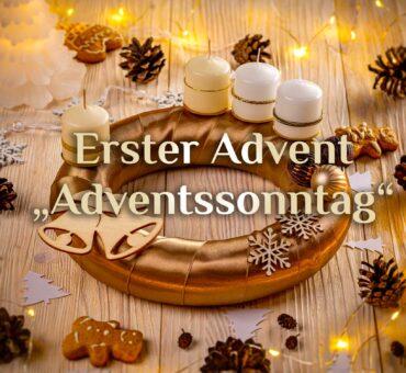 Der1. Adventssonntag 🕯️ der Beginn des neuen Kirchenjahres