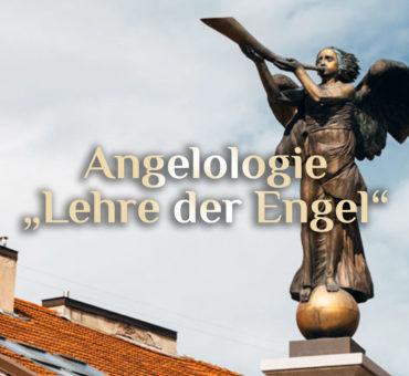 Elementare Angelologie 👼🏻 Hierarchie der Engel
