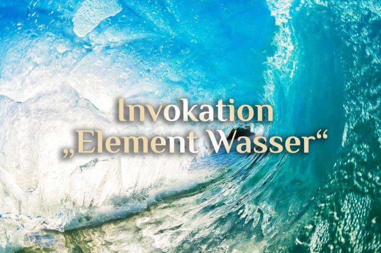 Invokation des elementaren Wassers 💦
