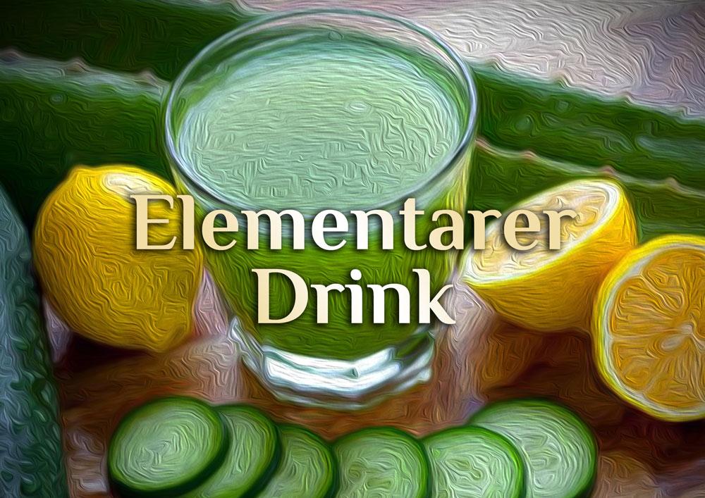 Elementarer Drink