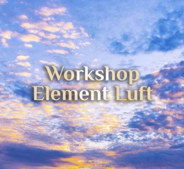 Seminar Luft 💨 elementares erleben 💨 Luft als Element erleben