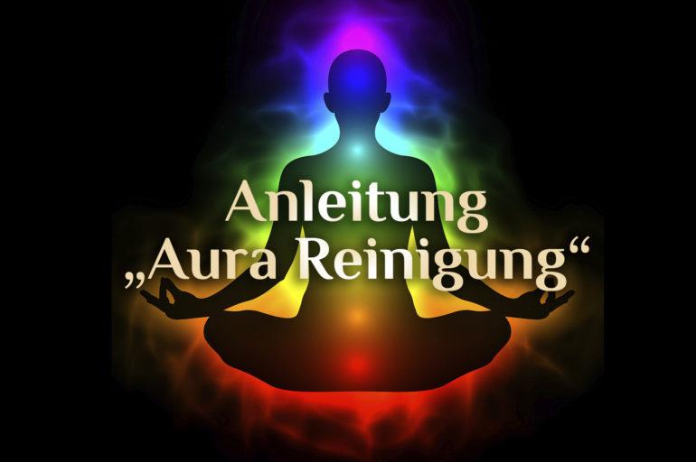 Reinige Deine Aura & Elementare Aura Reinigung 🌈