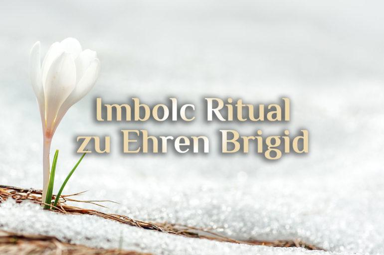 Elementares Imbolc Ritual | Imbol magisch feiern | Ritual zum Imbolc Fest
