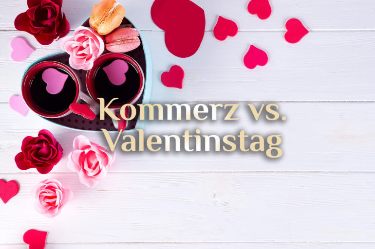 Valentinstag  💕  Feiertag der Liebe & des Kommerz  💕