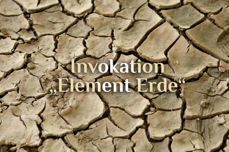 Invokation der elementaren Erde  🌱