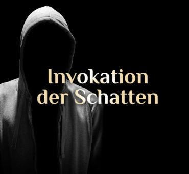 Schatten Invokation 👤 Große Invokation 👤 elementare Schatten Invokation