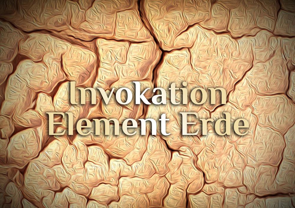 Invokation der elementaren Erde
