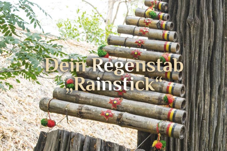 """Der Regenstab 🌧️ Dein Regenmacher-Stab 🌧️ Rainmaker """"Rainstick"""""""