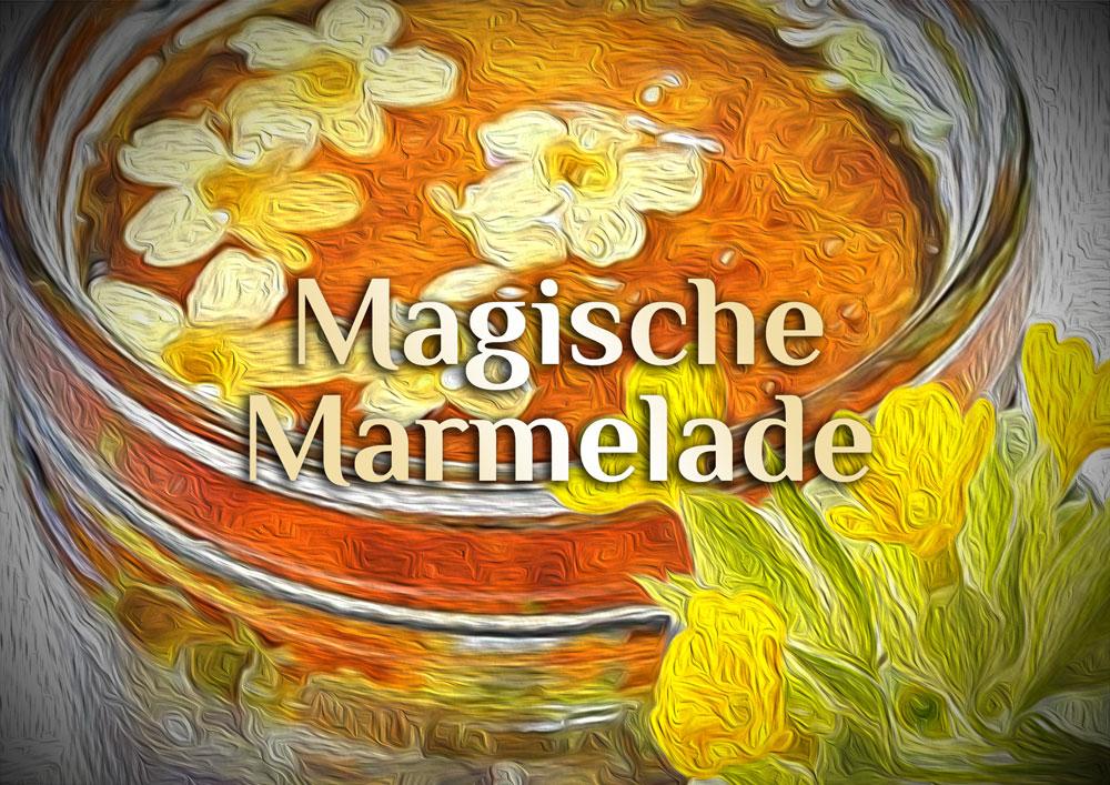 Magische Marmelade | Energetisiertes Essen | Elementarer Aufstrich
