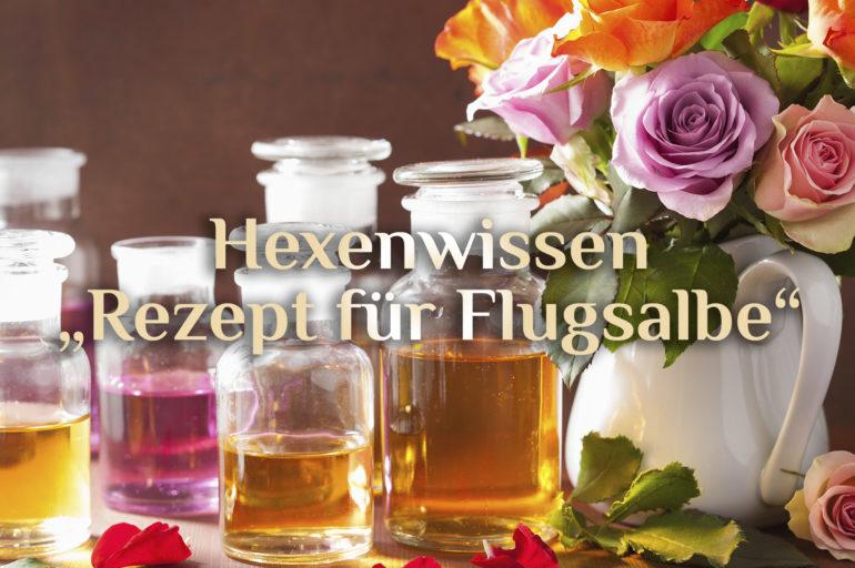 Elementare Flugsalbe 🦋 Ritual-Salbe zur Walpurgisnacht 🦋 Rezept für Deine Flugsalbe