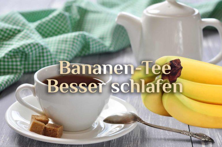 Bananentee 🍌 Hausmittel bei Schlafstörungen 🍌 Bananen Tee Rezept