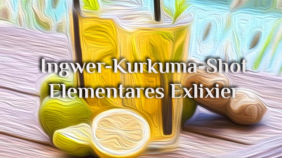 Elementarer Power Drink Feuer | Ingwer Kurkuma Shot