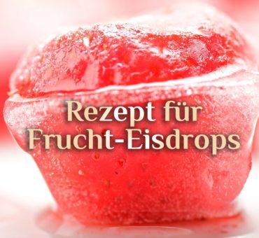 Erdbeeren Eisdrops  | Elementare Leckereien | Wassermelonen Eisdrops