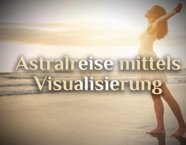 Geschützt: Astralreise – Die Visualisierung