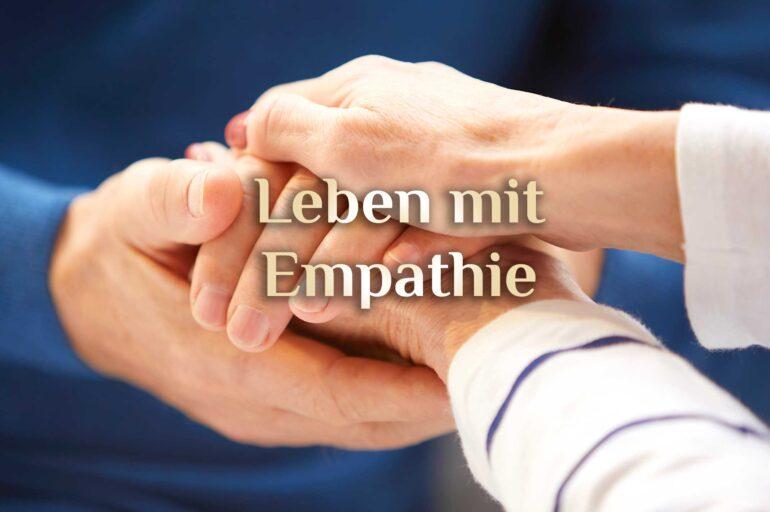 Wie Du mit Deiner Empathie zurecht kommst 💔❤️