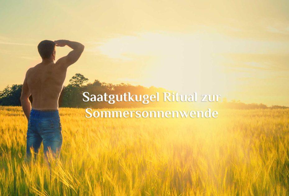 Sommersonnenwende   Mittsommernacht   Ritual für Litha am 21. Juni