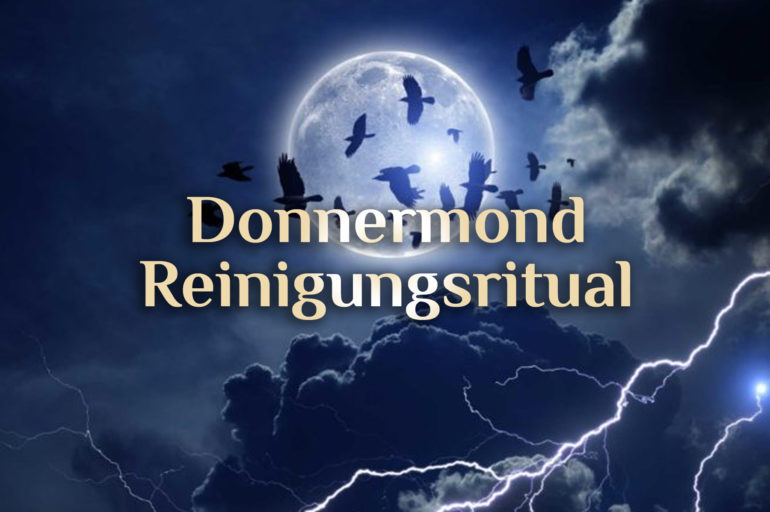 VollmondReinigungsritual ⛈️ Donnermond Reinigungsritual 🌕 Juli Vollmond Ritual