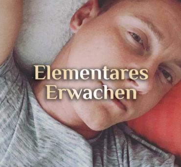 Elementares Erwachen 👁️🗨️ Körperliche Symptome 👁️🗨️ Spirituelle Selbsterkenntnis