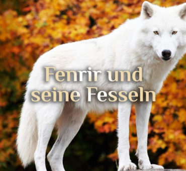 Der Fenriswolf 🐺 Fenrir oder Fenrisúlfr 🐺 Sage der Götterdämmerung