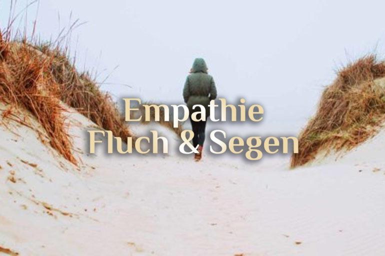 Empathie & Magie 🥰 Empathische Menschen 🥰 Empathie Fluch & Segen