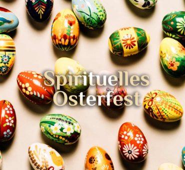 Ostern 🥚 Spirituelle Osterzeit 🐇 Oster-Ritual