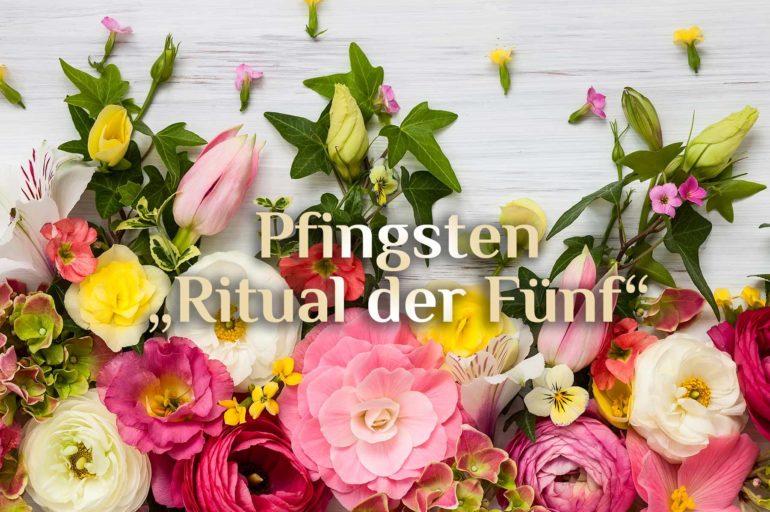 Pfingsten 🌺 Pfingstritual 🌺 spirituelles Pfingstfest