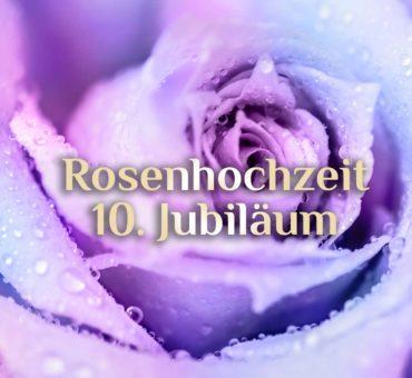 Rosenhochzeit | 10. Hochzeitstag | Hochzeitsjubiläum