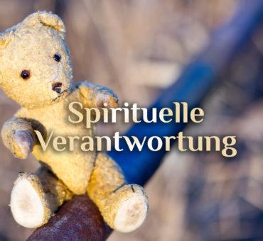 Spirituelle Verantwortung | Hinweis zum Blog | Du bist Eigenverantwortlich