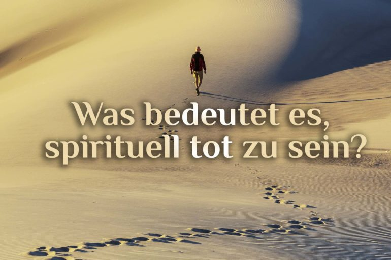 """💀 Frage: """"Was bedeutet es, spirituell tot zu sein?"""" 💀"""