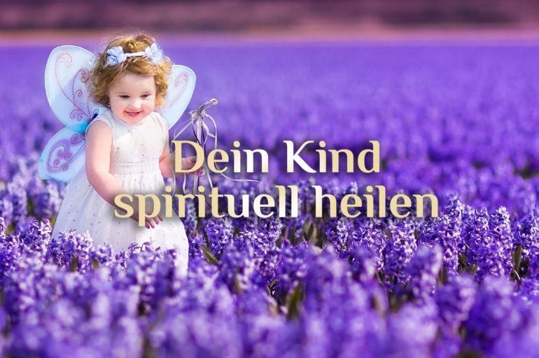 Spirituelle Kinder 🧒🏻 Arbeit mit spirituellen Kindern 🧒🏼 Kinder spirituell heilen