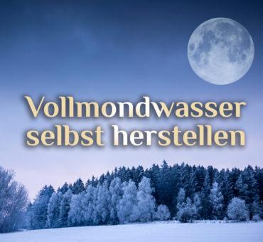 Elementares Mondwasser 🌕 | Wasser des Mondes | 🌕 Mond Weihwasser selbst herstellen