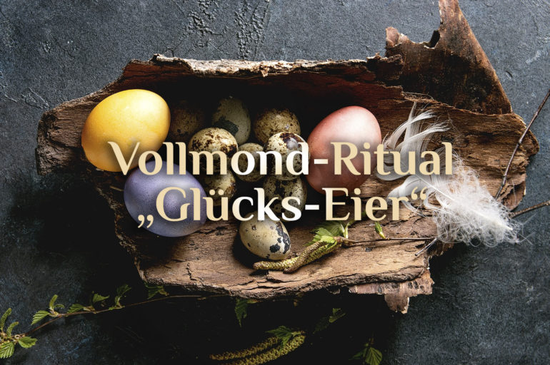 Eimond Ritual 🥚 Glückseier färben 🌕 Vollmondritual