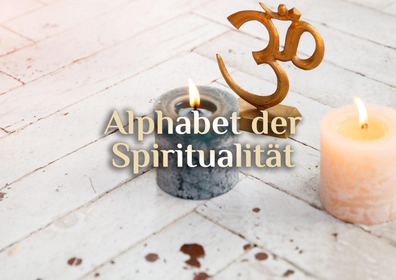 Esoterisches Alphabet 🌱🔥💨💦✨ Alphabet der Spiritualität