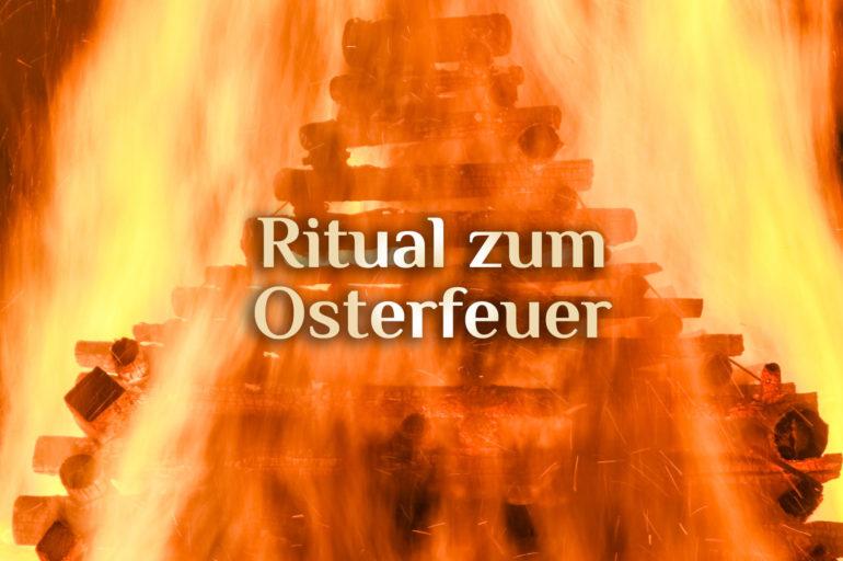 Osterfeuer Ritual 🔥 Feuerweihe 🔥 Jaudus Ritual