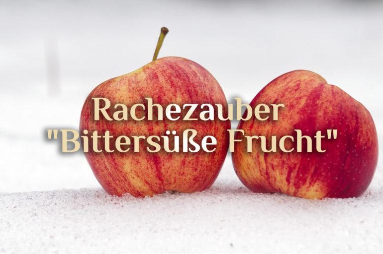 "Rachezauber 🍎 ""Schneewittchens Apfel"" 🍏 Schadenszauber"
