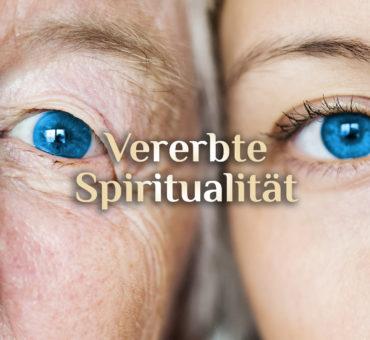 Vererbte Spiritualität 🧬  ist das möglich? 🧬 Epigentik