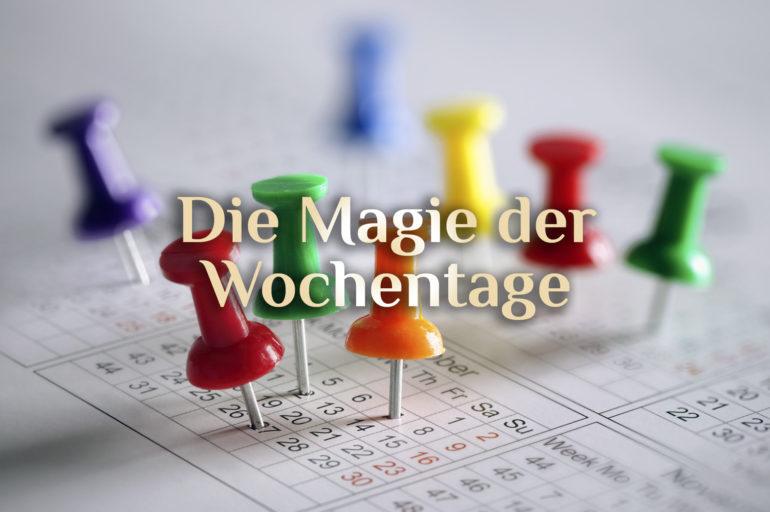 Magische Wochentage 🗓️ Magie des Tages