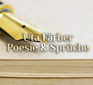 Uta Färber Poesie 💎 Spirituelle Alltagsheldin