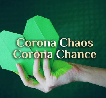 Corona Chaos 🦠 & Corona Chance 🍀