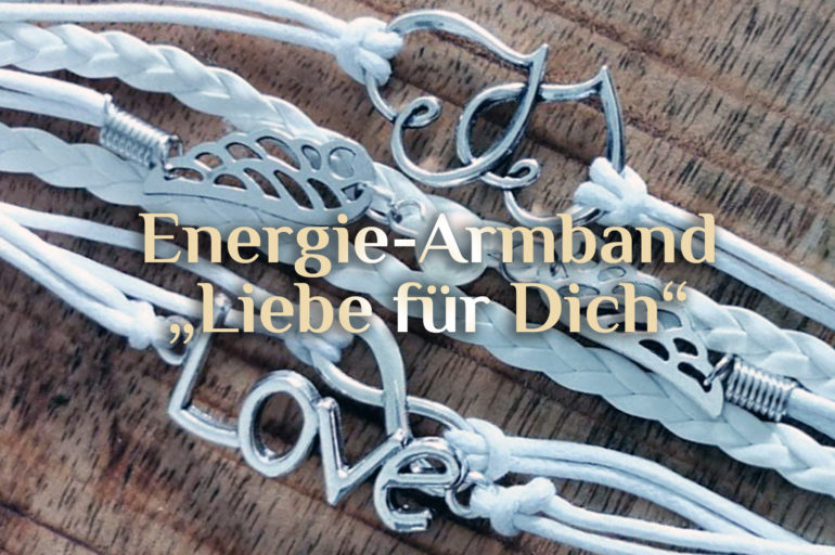 Energie-Armband 💕 Liebe für Dich 💕 Energiearmband