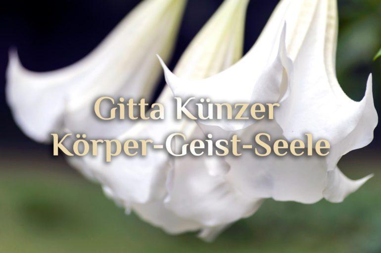Gitta Künzer Körper-Geist-Seele 💎 Spirituelle Alltagsheldin