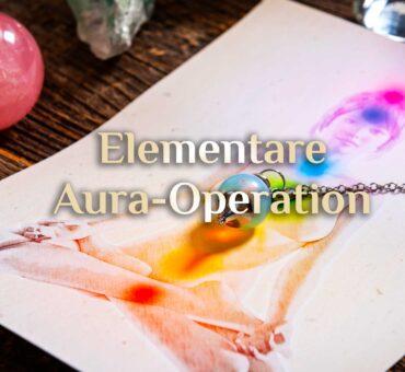 Elementare Aura-OP 🔪 Aura Operation 🔪 OP in der Aura?