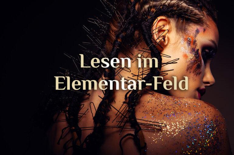 "Lesen im Elementar-Feld 🌱🔥💨💦✨ elementares Feld lesen 🌱🔥💨💦✨ ""Elemental Field"""