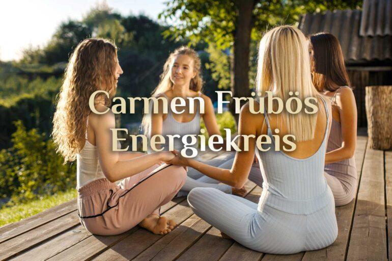 Carmen Frübös Energiekreis 💎 Spirituelle Alltagsheldin