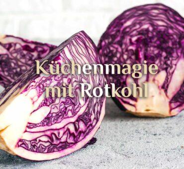 Magisches Blaukraut ❄️ Wintergemüse Rotkraut ❄️ Rezept für Rotkohl-Steaks