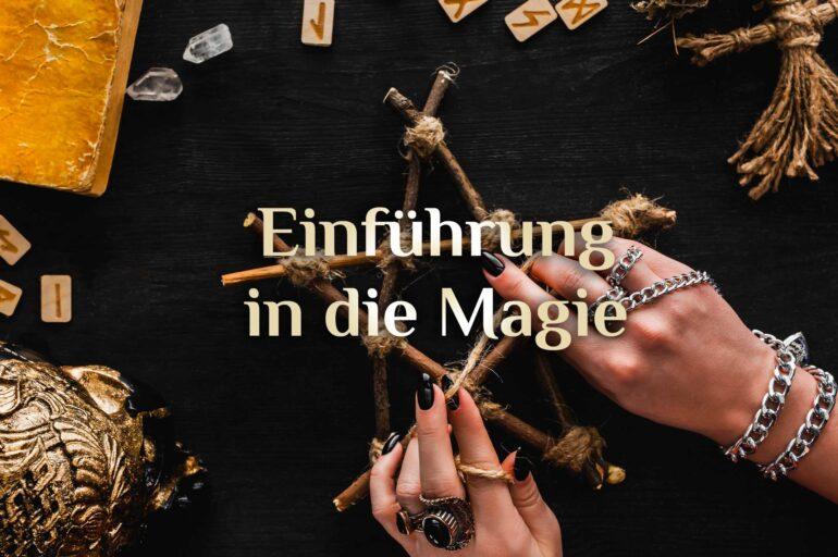 Magie Einführung  Funktionieren Zauber?  Hexenkunst lernen