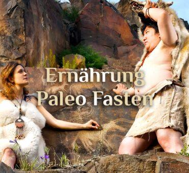 Paleo Fasten 🗿 natürliche Ernährung 🍴 Paleo Diäten